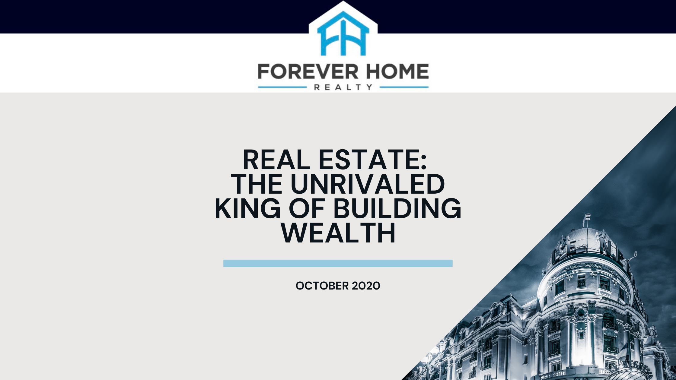 Real Estate: The Unrivaled King of Building Wealth